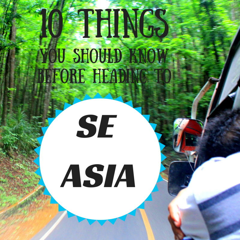 10 Things You Should Know, SE Asia
